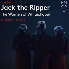 Jack the Ripper - ENO